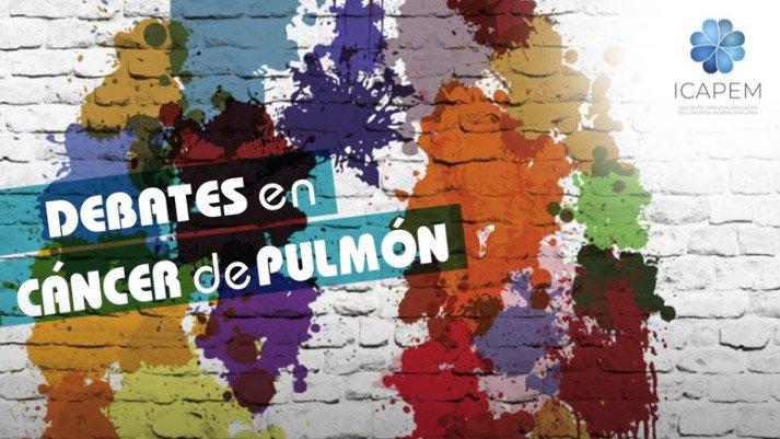 Debates en Cáncer de Pulmón organizados por ICAPEM en junio 2020
