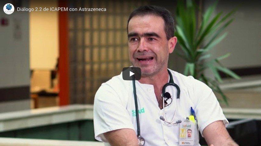 Diálogos de ICAPEM con ASTRAZENECA Dr. Javier de Castro y Dr. Oliver Higuera